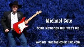 06 Michael Cote Music Some Memories Just Won