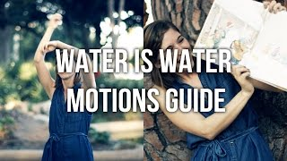 Water is Water Music Video - Motions Guide