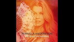 Pernilla Andersson - Koltrast vid haväng (Official Audio)