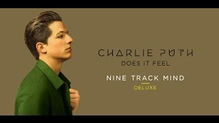 Charlie Puth - Does it Feel 和訳&歌詞