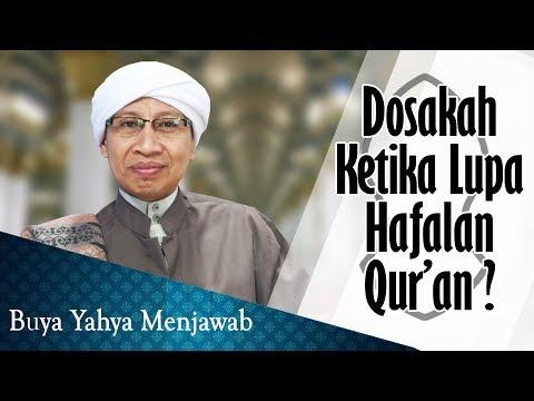 Dosakah Ketika Lupa Hafalan Qur'an? - Buya Yahya Menjawab