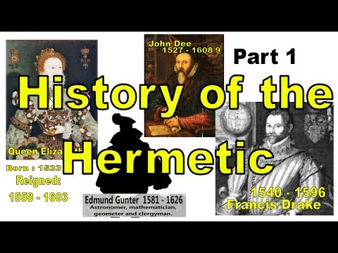 History of the Hermetic Part 1 - Elizabethan England
