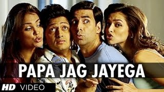 Papa Jag Jayega (Full Song) | Housefull