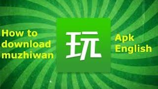 How to download Muzhiwan ( ENGLISH)