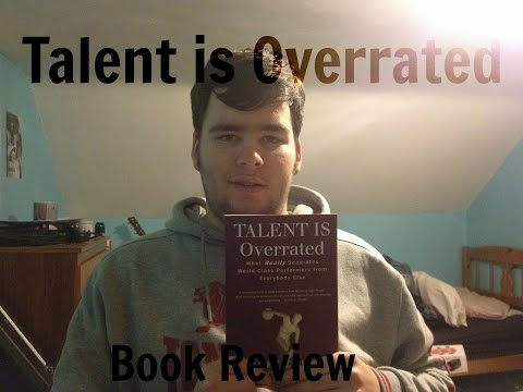 Talent is Overrated by Geoff Colvin - Book Reviews by Seamus McMichael