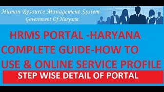 Hrms complete guide-in this video we tells about new portal used for haryana goverment employee service book online.
