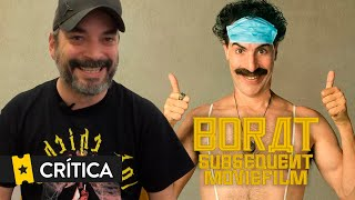 Crítica 'Borat: Subsequent Moviefilm'