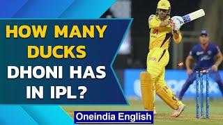 Chennai Super Kings captain MS Dhoni has this many ducks in IPL | Oneindia News