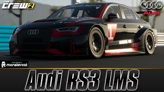 The Crew 2: Audi RS3 LMS | Customization & Test Drive | FULLY UPGRADED | PRO SETTINGS