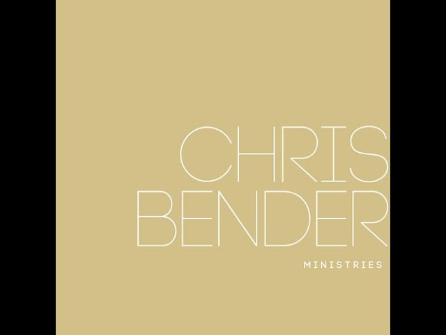 Chris Bender Ministries | I Will Lift Up Your Name