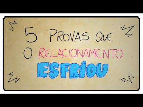 5 PROVAS QUE O RELACIONAMENTO ESFRIOU