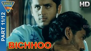 Bichhoo hindi movie || part 11/12 || nitin, neha, prakash raj || eagle hindi movies