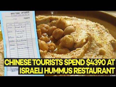 How 8 Chinese Tourists Spent $4390 at an Israeli Hummus Restaurant