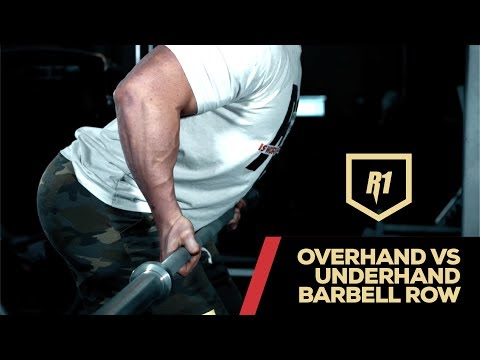Overhand Vs Underhand Barbell Row - Which One Should You Do?