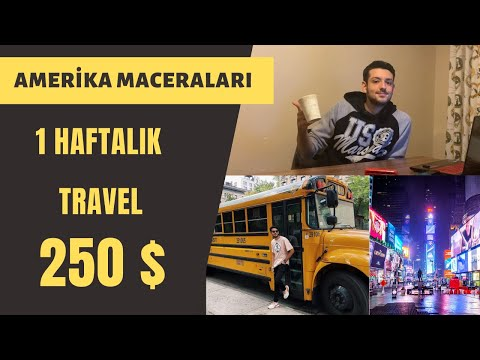1 HAFTA TRAVEL 250 $ ! | TRAVEL'DA KAÇ PARA HARCADIM? | WORK AND TRAVEL MACERALARI
