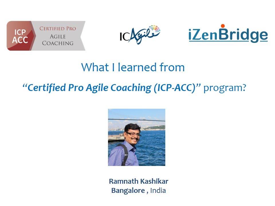 Certified Agile Coach Program Icp Acc Participant Ramanathan