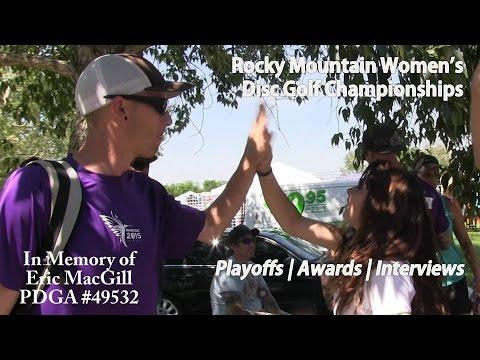 The Disc Golf Guy - Vlog #307 - Rocky Mountain Women's DGC - Playoffs, Awards & Final Interviews
