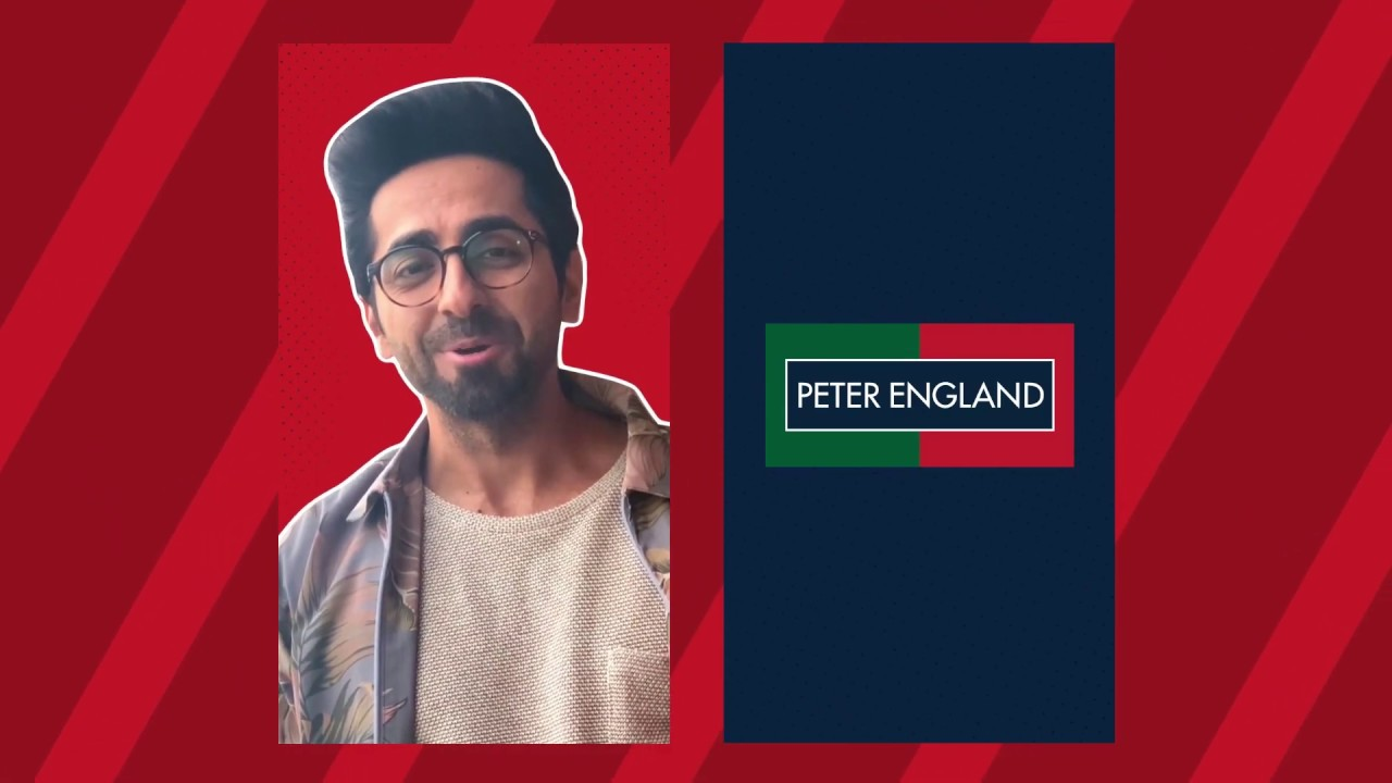 Presenting Ayushmann Khurrana for Peter England.