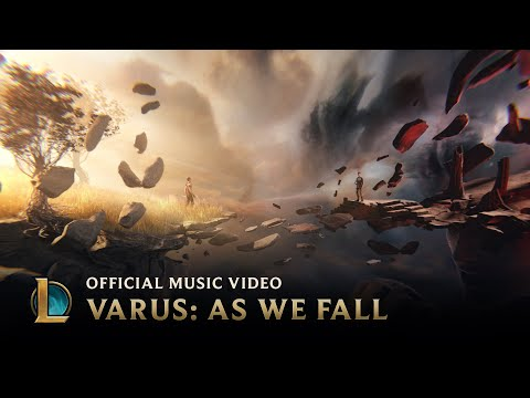 Varus As We Fall OFFICIAL MUSIC VIDEO League of Legends Music