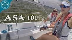 ASA 101 Basic Keelboat Sailing - Learning to Sail