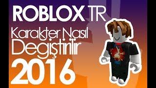ROBLOX / AVATAR NASIL DEĞİŞTİRİLİR 2016