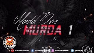 Madd One - Murda 1 - April 2019