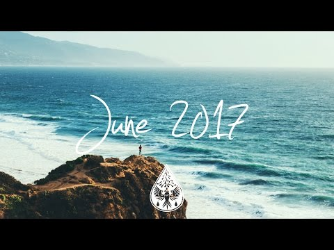 Indie/Rock/Alternative Compilation - June 2017 (1½-Hour Play