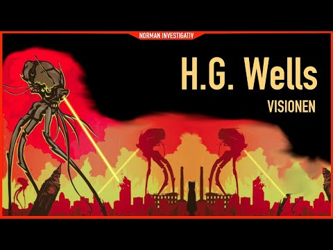 H.G. Wells - Prophet oder Zeitreisender?