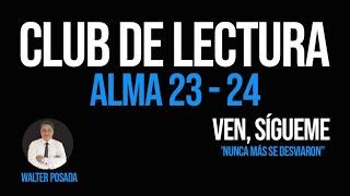 👓 VEN, SÍGUEME 2020 / CLUB DE LECTURA / ALMA 23-24 📚