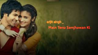 Arijit Singh Songs 2020 New Latest ( Main Tenu Samjhawan Ki Lyrics) Love Touch