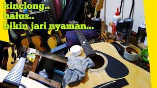 Merawat Gitar Akustik (membersihkan fret + fretboard) - Filosofi Gitar