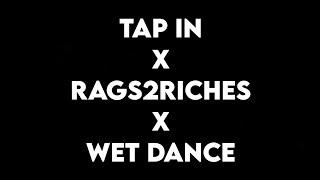 Download (1 HOUR) Tap In x Rags2Riches x Wet Dance (Tiktok)