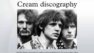 Cream discography