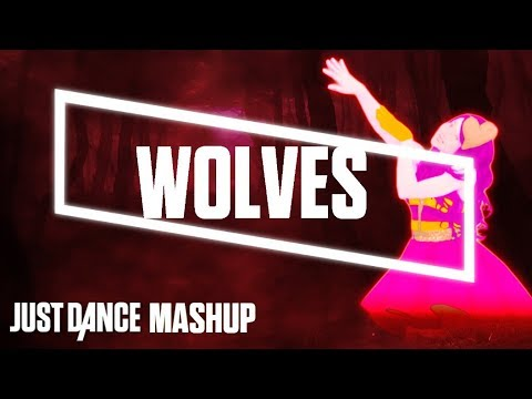 Just Dance 2018 - Wolves by Selena Gomez ft. Marshmello (FanMade Mashup)
