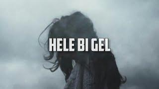 pinhani - hele bi gel(lyrics) Resimi