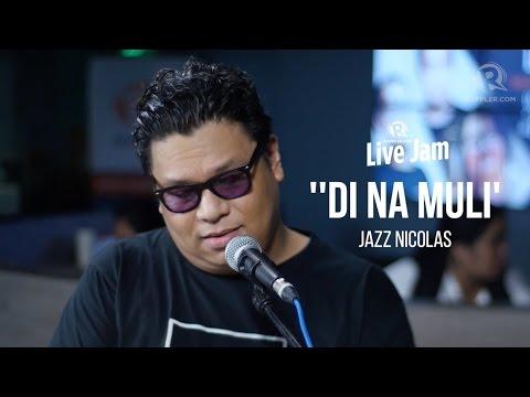 Rappler Live Jam: Jazz Nicolas – ''Di Na Muli'