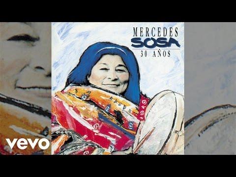 "Mercedes Sosa - ""Sólo Le Pido A Dios"""