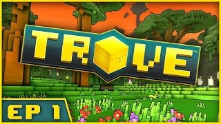 Trove: Full Release Launch Edition - Episode 1 - MINECRAFT ACTION RPG! (Trove Full Game Walkthrough)