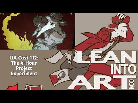 The 4-Hour Project Experiment - LIA Cast 112