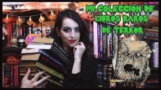 Mi Colección de Libros Raros de Terror