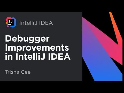 Debugger Improvements in IntelliJ IDEA 2018 1