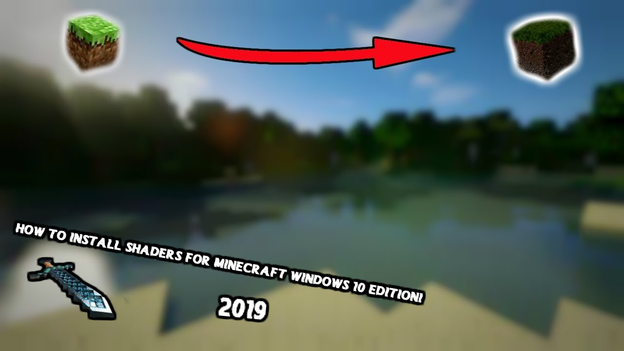 How To Install Shaders For Minecraft Windows 10 Edition And Xbox!! 2019
