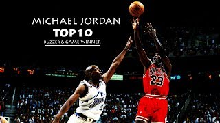 MICHAEL JORDAN TOP10 BUZZER \u0026 GAME WINNER