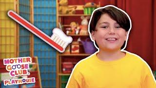 Brush Your Teeth + More | Mother Goose Club Nursery Playhouse Songs & Rhymes