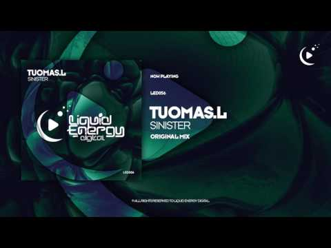 Tuomas.L - Sinister (Original Mix) [Liquid Energy Digital]