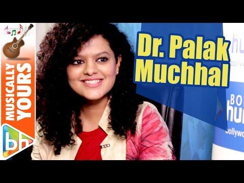 Next Year You'll Be Calling Me Dr. Palak | Palak Muchhal