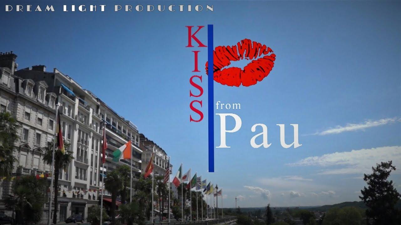 KISS from Pau - La ville de Pau