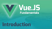 Vue.js Fundamentals - YouTube