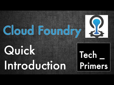 Cloud Foundry - Quick Introduction | Tech Primers