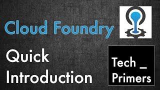 Cloud Foundry - Quick Introduction | Tech Primers thumbnail